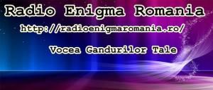 Ascultă vocea gândurilor tale! http://radioenigmaromania.ro/ http://asculta.radioenigmaromania.ro:8000/listen.pls http://live.radioenigmaromania.ro:8000/listen.pls